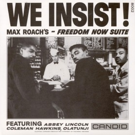 We Insist! Max Roach's...