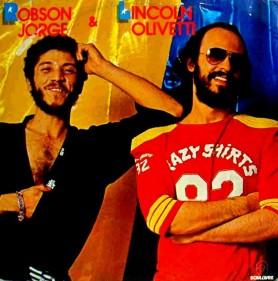 Robson Jorge & Lincoln...