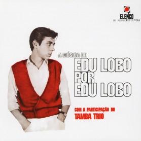 Edu Lobo - A Música De Edu...