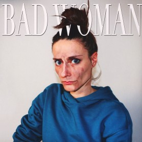 Bad Woman LP