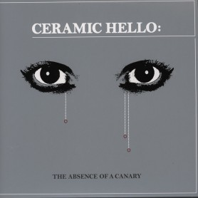 The Absence Of A Canary LP