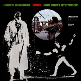 Gary Bartz NTU Troop -...